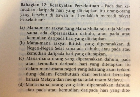 Article 12 of the Federation of Tanah Melayu Treaty inked on 21 Feb 1948 that came into force on 1 Feb 1948