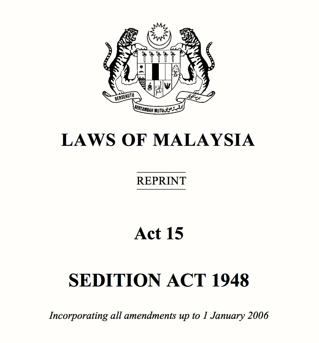 the sedition act in malaysia essay The federal constitution of malaysia is considered as the supreme law in  malaysia  we will discuss about this issue thoroughly in this essay  the  sanction was given under section 5(1) of the sedition act the court's  consideration was.